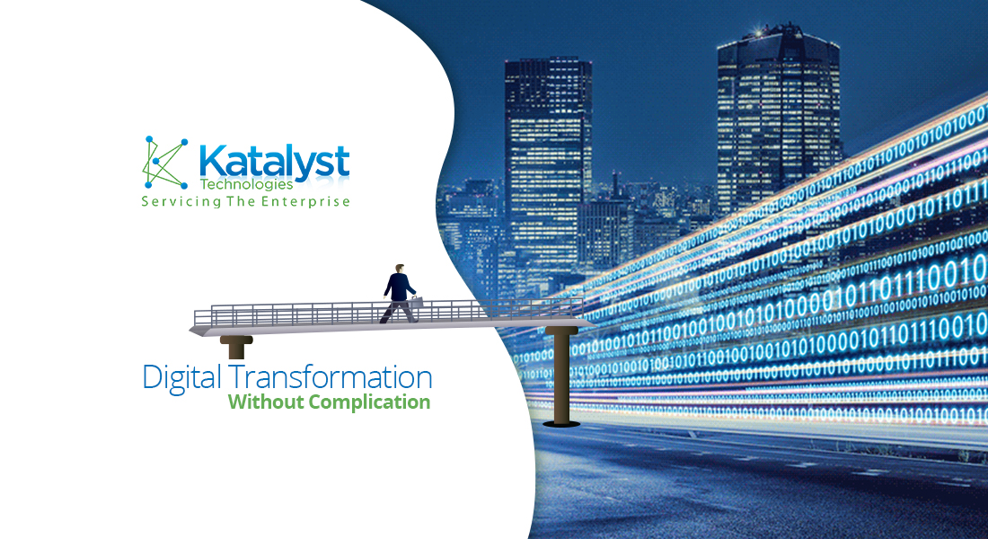 Digital Transformation Without Complication - Katalyst